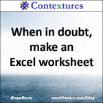 When in doubt, make an Excel worksheet http://exceltheatre.com/blog/