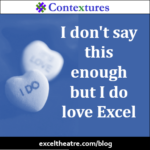 I don't say this enough but I do love Excel http://exceltheatre.com/blog/