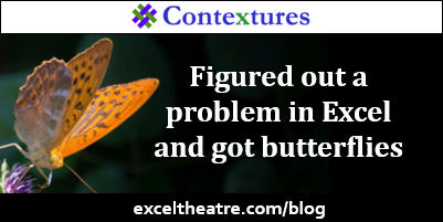 Figured out a problem in Excel and got butterflies http://exceltheatre.com/blog/