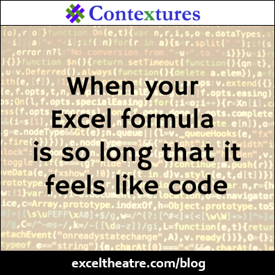 When your Excel formula is so long that it feels like code http://exceltheatre.com/blog/