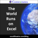 The World Runs on Excel http://exceltheatre.com/blog/
