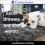 Excel dreams are the worst! http://exceltheatre.com/blog/