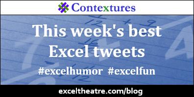 This week's best Excel tweets http://exceltheatre.com/blog/