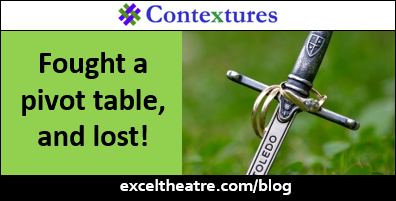 Fought a pivot table, and lost! #Excel http://exceltheatre.com/blog/