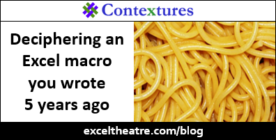 Decipher an Excel macro you wrote 5 years ago http://exceltheatre.com/blog/