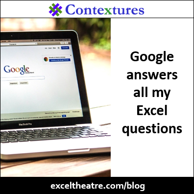 Google answers all my Excel questions http://exceltheatre.com/blog/